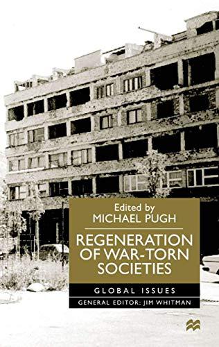 9780333800690: Regeneration of War-Torn Societies (Global Issues)