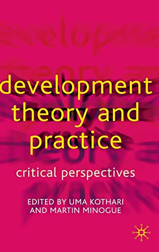 9780333800706: Development Theory and Practice: Critical Perspectives