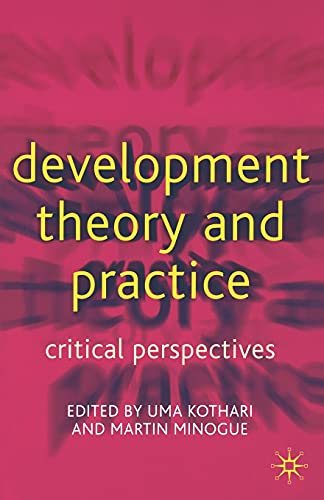 9780333800713: Development Theory and Practice: Critical Perspectives