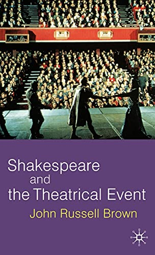 9780333801314: Shakespeare and the Theatrical Event