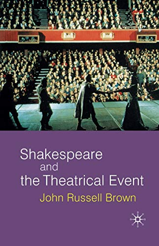 9780333801321: Shakespeare and the Theatrical Event