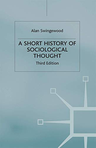 9780333801994: A Short History of Sociological Thought