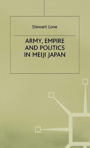 9780333802076: Army, Empire and Politics in Meiji Japan: The Three Careers of General Katsura Tar?