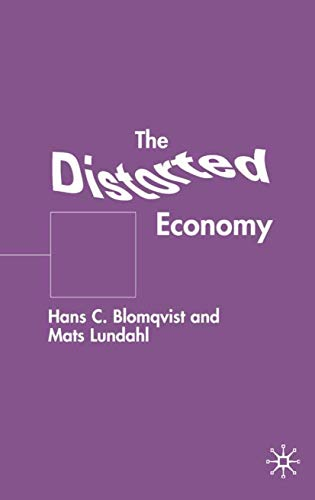 9780333802083: The Distorted Economy