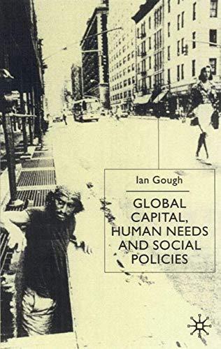 9780333802397: Global Capital, Human Needs and Social Policies