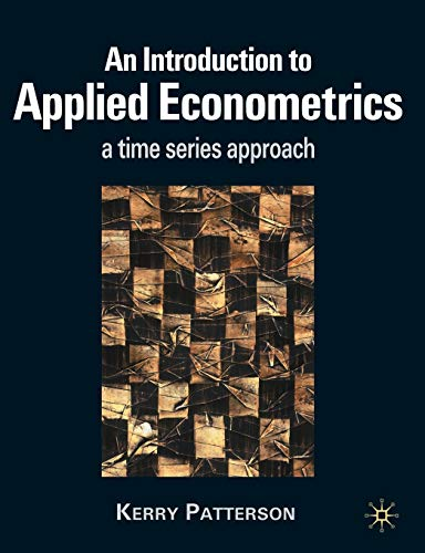 9780333802465: An Introduction to Applied Econometrics: A Time Series Approach