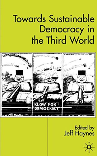 9780333802502: Towards Sustainable Democracy in the `Third World'