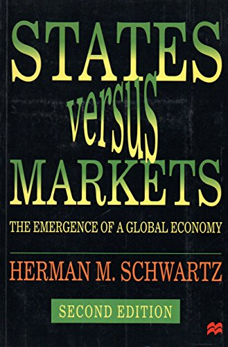 9780333802632: States Versus Markets: The Emergence of a Global Economy