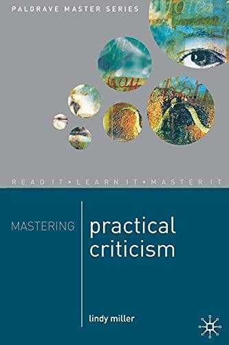 9780333802700: Mastering Practical Criticism (Palgrave Master Series)