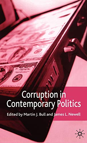 Corruption in Contemporary Politics: Martin J. Bull