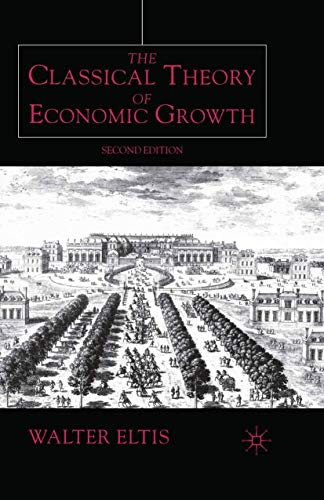 9780333803004: The Classical Theory of Economic Growth