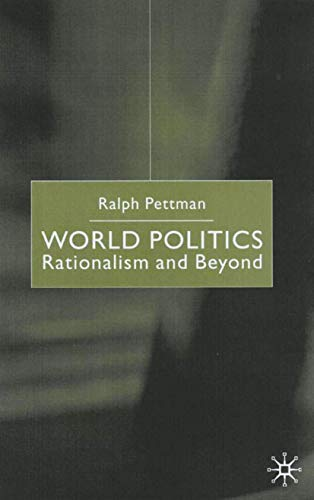 9780333803608: World Politics: Rationalism and Beyond