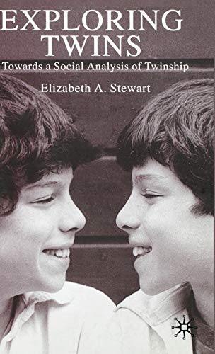 9780333803615: Exploring Twins: Towards a Social Analysis of Twinship
