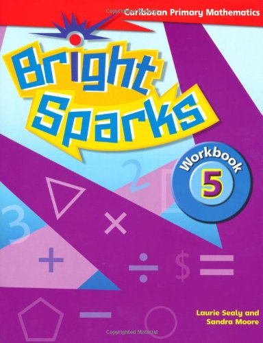 9780333803677: Bright Sparks: Caribbean Primary Mathematics: Workbook 5 (Ages 9-10)