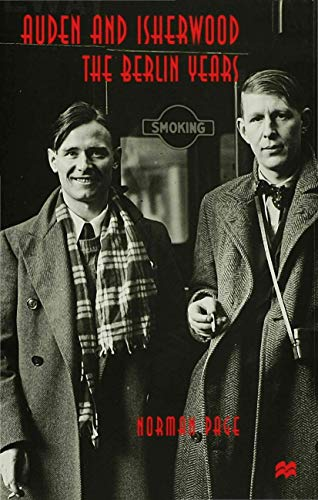 9780333803998: Auden and Isherwood: The Berlin Years