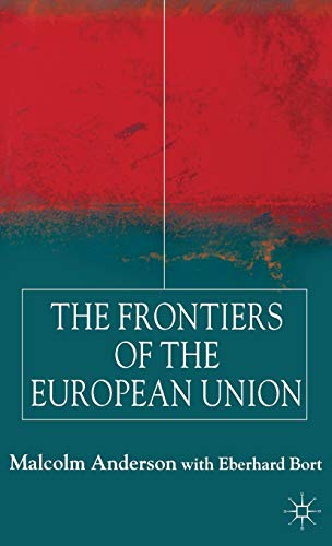 9780333804353: The Frontiers of the European Union