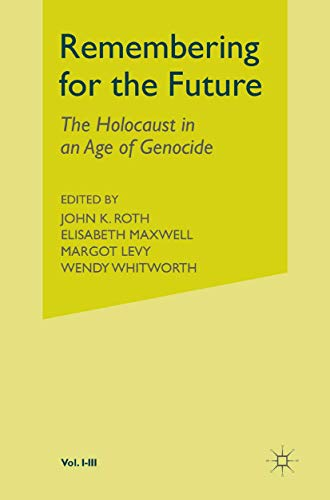9780333804865: Remembering For the Future: The Holocaust in an Age of Genocides - Three-Volume Set