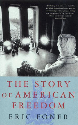 9780333900819: The Story of American Freedom: The Reality and the Mythic Ideal
