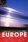 Let's Go Europe 2001: Harvard Student Agencies Inc.