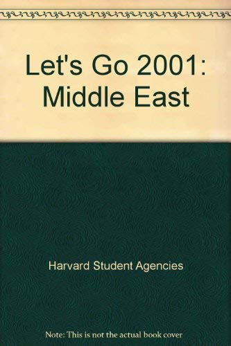 Let's Go 2001: Middle East: Harvard Student Agencies Inc.