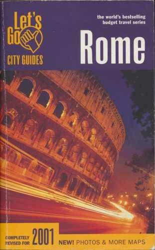 Let's Go City Guide 2001: Rome (English and Italian Edition): Harvard Student Agencies Inc.