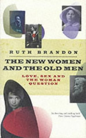 9780333901687: The New Women and the Old Men: Love, Sex and the Women Question: Love, Sex and the Woman Question