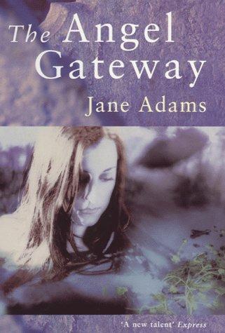 Angel Gateway: Adams, Jane