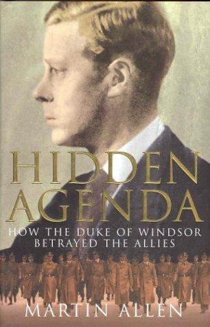 9780333901816: Hidden Agenda : How the Duke of Windsor Betrayed the Allies