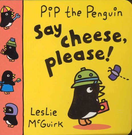 9780333902035: Pip Penguin:Say Cheese Please (Pip the Penguin)