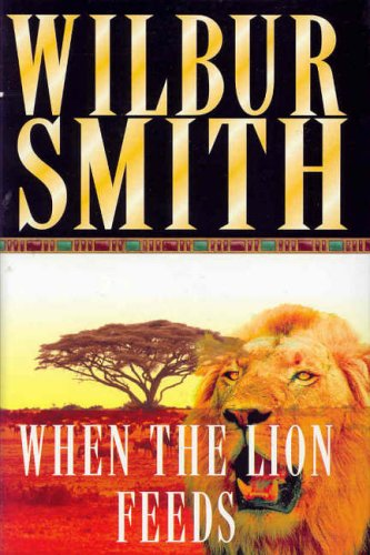 9780333902158: When the Lion Feeds