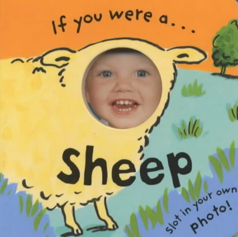 If You Were a Sheep: Bolam, Emily