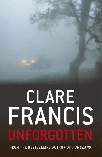 Unforgotten (Hardcover): Clare Francis