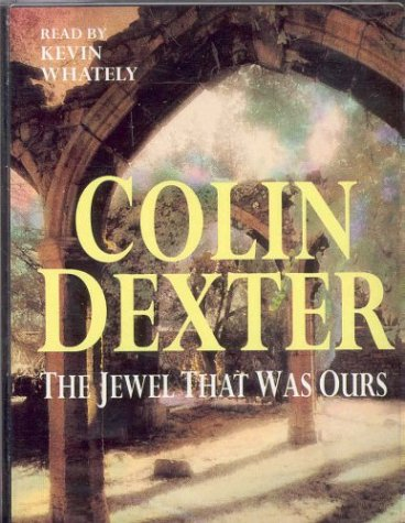The Jewel That Was Ours: Colin Dexter