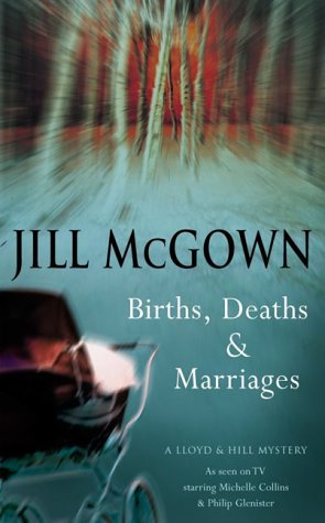 9780333904862: Births, Deaths and Marriages (A Lloyd & Hill Mystery)