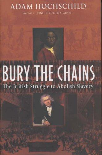 9780333904916: Bury the Chains: The British Struggle to Abolish Slavery