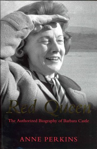 9780333905111: Red Queen: The Authorised Biography of Barbara: The Authorised Biography of Barbara Castle