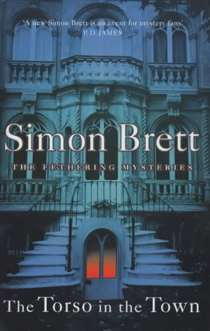 The Torso in the Town (A Fethering Mystery) (9780333905302) by Simon Brett