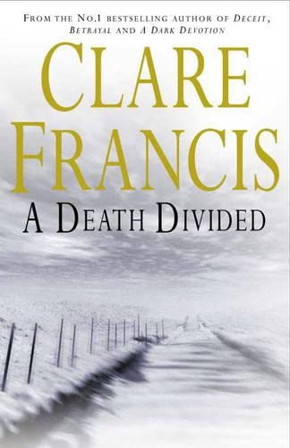 A Death Divided: Francis, Clare