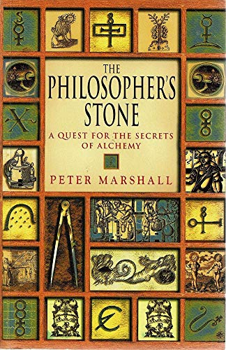 The Philosopher's Stone: A Quest for the Secret of Alchemy (0333905644) by Marshall, Peter