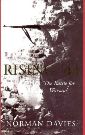 9780333905685: Rising '44: 'The Battle for Warsaw'