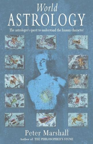 9780333906316: World Astrology: The Astrologer's Quest to Understand the Human Character