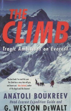 9780333907153: The Climb: Tragic Ambitions on Everest