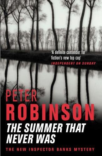 The Summer That Never Was ***SIGNED***: Peter Robinson