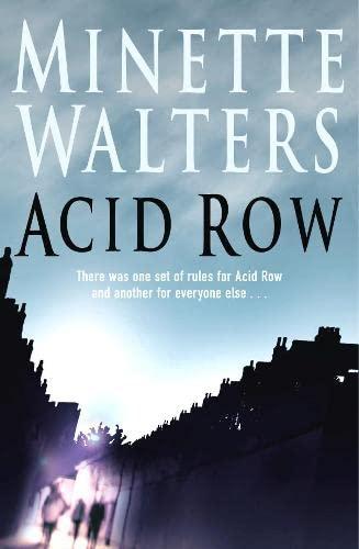 Acid Row: Walters, Minette *Author SIGNED!*