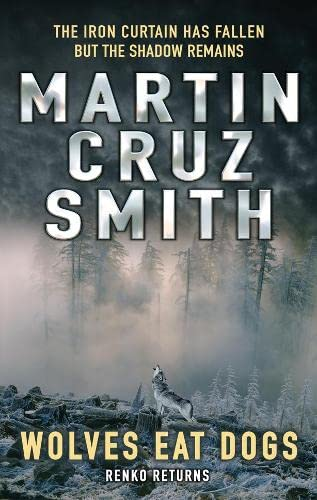 Wolves Eat Dogs: Cruz Smith, Martin