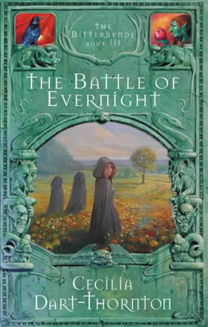 9780333907573: The Battle of Evernight (The Bitterbynde Trilogy)