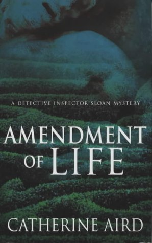 9780333907634: Amendment of Life (A Detective Inspector Sloan Mystery)