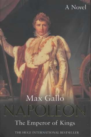 9780333907962: Napoleon: No. 3: The Emperor of Kings