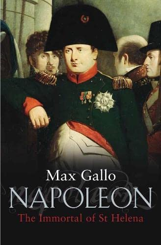 9780333907986: Napoleon: No. 4: The Immortal of St Helena