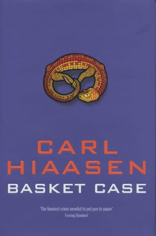 BASKET CASE - Uncorrected proof copy: Hiaasen carl